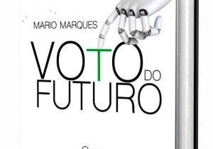 "Mario Marques lança livro ""Voto do Futuro"""
